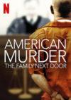 アメリカン・マーダー:一家殺害事件の実録